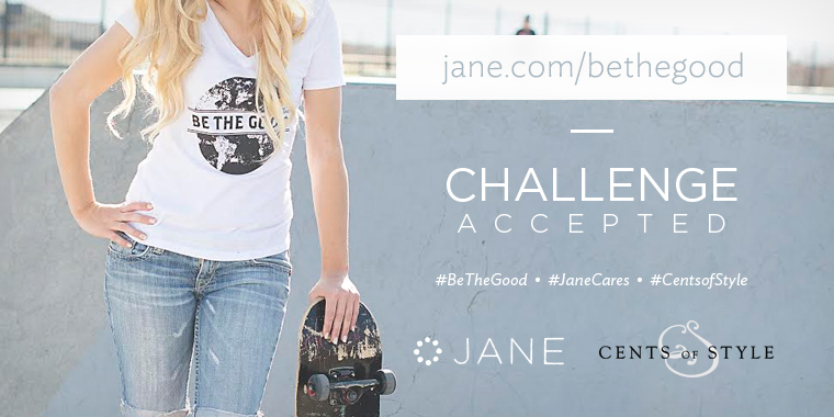BeTheGood Jane.com Cents of Style - Blogger Challenge Accepted