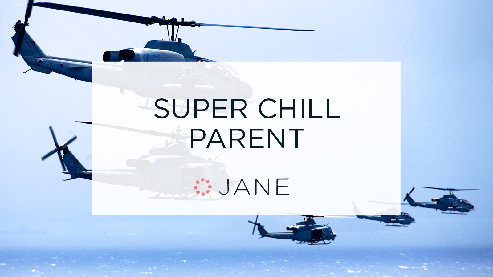 helicopter parenting why i want my kids to struggle blog super chill parent this isn t your first rodeo you re aware