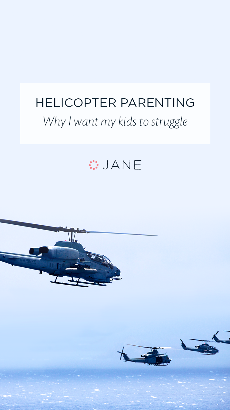 helicopter parenting why i want my kids to struggle blog as a parent we want to protect our kids from every little thing embarrassment helicopter