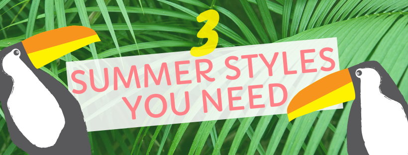3-summer-styles-blog-header