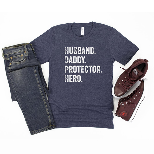 father's day outfit. husband. daddy. protector. hero. graphic tee.