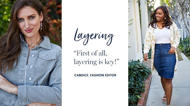 """layering """"first of all, layering is key!"""" -candice, fashion editor"""