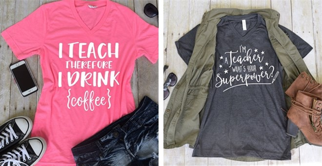 Teacher Life Statement Tees