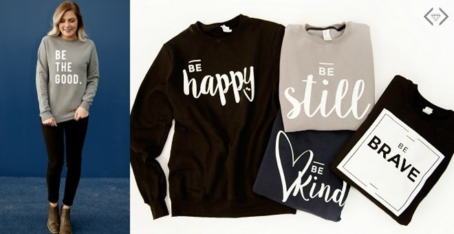 "Inspirational ""Be"" Sweatshirts 