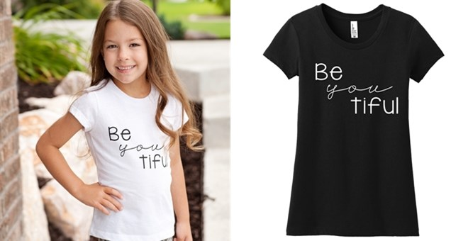 """Be YOU tiful"" graphic tees for girls"