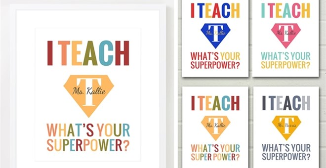 Personalized 'I Teach - What's Your Superpower?' - 8x10 Print - QUICK SHIP!
